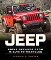 Jeep- Eight Decades From Willys to Wrangler