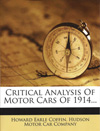 Critical Analysis of Motorcars of 1914 by Howard E Coffin of Hudson Motor Car Company