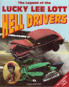 Lucky Lee Lott  Hell Drivers