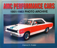 AMC Performance Cars 1951-1983- Photo Archive