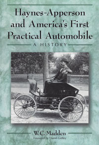 Haynes-Apperson and America's First Practical Automobile
